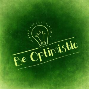 The Benefit of Being Optimistic